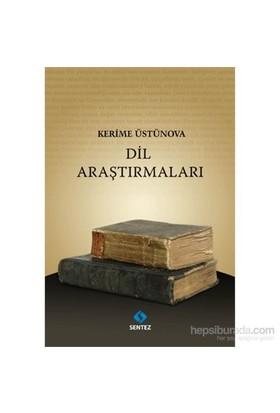 Dil Araştırmaları-Kerime Üstünova