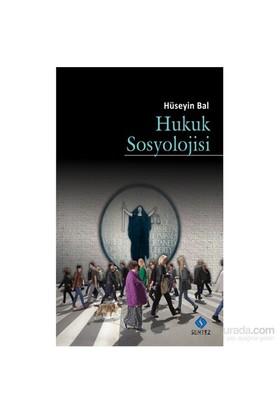 Hukuk Sosyolojisi-Hüseyin Bal