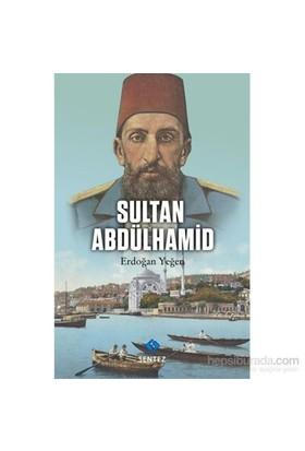Sultan Abdülhamid-Erdoğan Yeğen