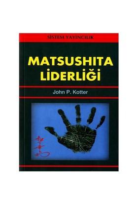 Matsushıta Liderliği