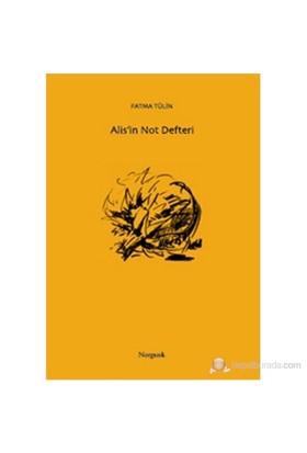 Alis'İn Not Defteri-Fatma Tülin