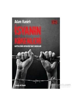 İsyanın Kökenleri-Adam Hanieh