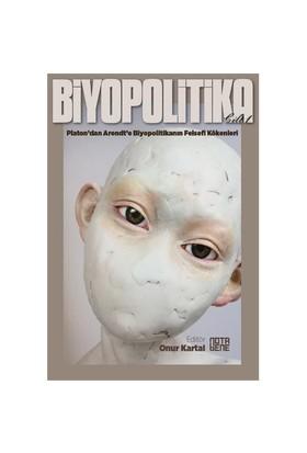 Biyopolitika (1. Cilt)