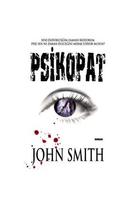 Psikopat - John Smith