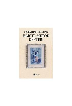 Harita Metod Defteri-Murathan Mungan