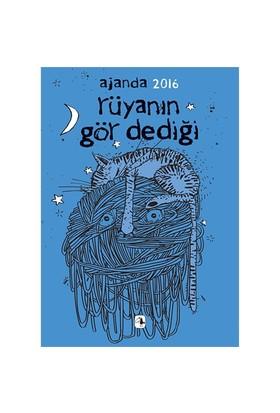 Metis Ajanda 2016: Rüyanın Gör Dediği-Kolektif