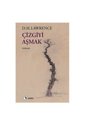 Çizgiyi Aşmak-David Herbert Lawrence