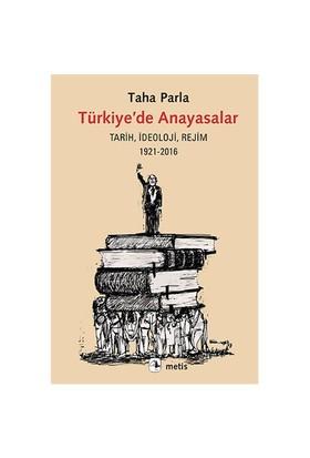 Türkiye'De Anayasalar-Taha Parla