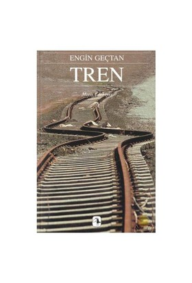 Tren ( Engin Geçtan ) - Engin Geçtan
