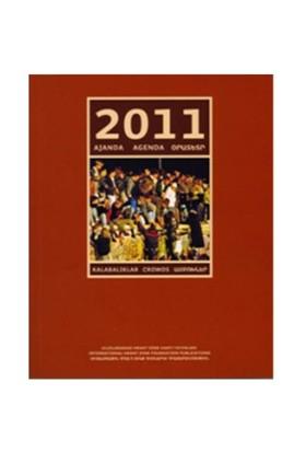 2011 Ajanda / Kalabalıklar-Kolektif