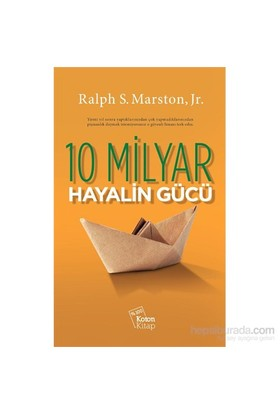 On Milyar Hayalin Gücü