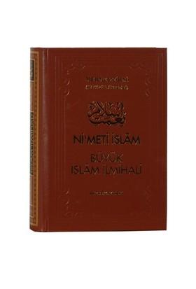 Nimet-i İslâm Büyük İslâm İlmihali - Mehmet Zihni Efendi