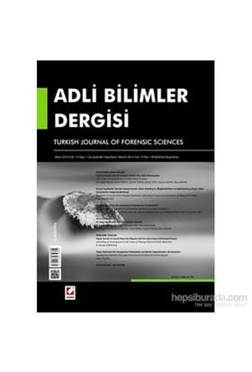 Adli Bilimler Dergisi – Cilt:13 Sayı:1 Mart 2014