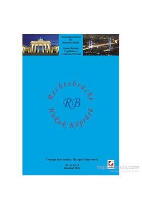 Hukuk Köprüsü Dergisi Sayı:6 / Rechtsbrücke