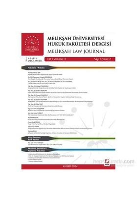 Melikşah Üniversitesi Hukuk Fakültesi Dergisi Cilt:3 Sayı:2 Aralık 2014-Kolektif