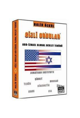 Gizli Ordular - Abd - İzrael Global Devlet Terörü-Halid Özkul