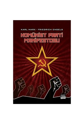 Komünist Parti Manifestosu - Karl Marx