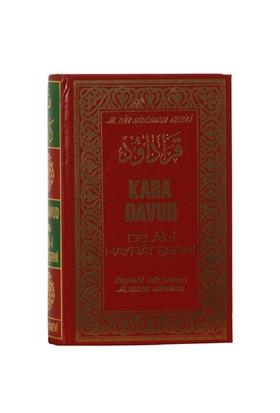Kara Davut Delâil-i Hayrât Şerhi - Abdullah Muhammed Bin Süleyman El-Cezuli