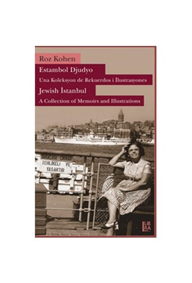 Jewish Istanbul – A Collection Of Memories And Illustrations-Roz Kohen