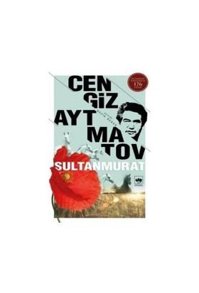 Sultanmurat - Cengiz Aytmatov