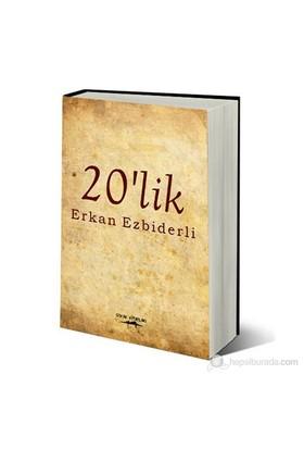 20'Lik-Erkan Ezbiderli