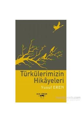 Türkülerimizin Hikayeleri-Yusuf Eren