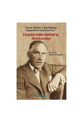 Franz Von Papen'İn Anıları-Kolektif