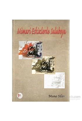 Mimari Eksizlerde Suluboya - Muna Silav