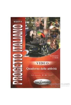 Nuovo Progetto Italiano 2 Video Quaderno Delle Attività B1-B2-T. Marin