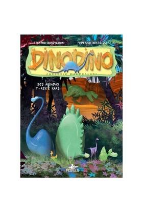 Dinodino-1 Beş Arkadaş T-rex'e Karşı