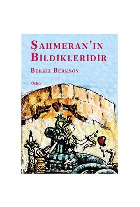Şahmeran'In Bildikleridir-Berkiz Berksoy
