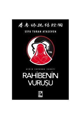 Rahibenin Vuruşu - Asrın Savunma Sanatı - Sifu Turan Ataseven