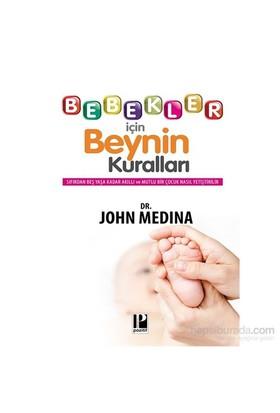 Bebekler İçin Beynin Kuralları-John Medina