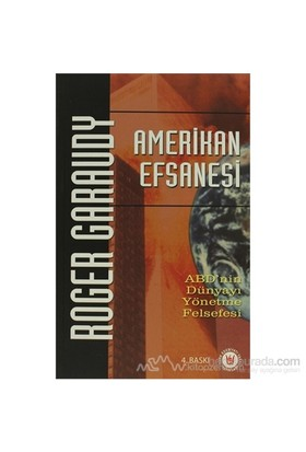 Amerikan Efsanesi-Roger Garaudy