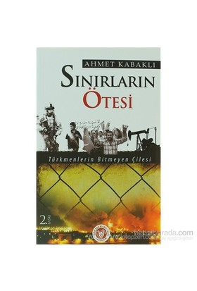 Sınırların Ötesi-Ahmet Kabaklı