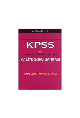 Kpss Ve Kamu Sınavlarına Hazırlık Maliye Soru Bankası