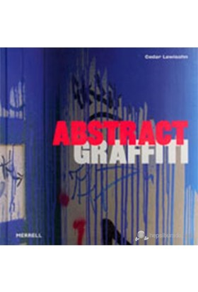 Abstract Graffiti - Cedar Lewisohn