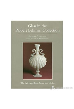 Glass İn The Robert Lehman Collection