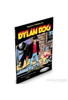 Dylan Dog -Jack Lo Squartatore (İtalyanca Okuma Kitabı Orta Seviye) B1-B2-E. Spinosa