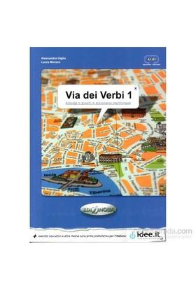 Via Dei Verbi 1 A1-B1 (Attività + Giochi + Dizionario Multilingue)-Laura Morano