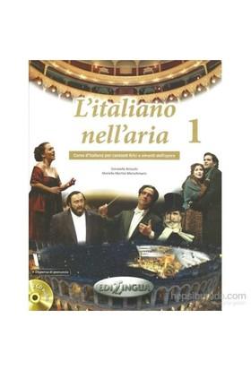 L'İtaliano Nell'Aria 1 (Dispensa Di Pronuncia, 2 Cd Audio)-Mariella Martini-Merschmann