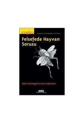 Cogito 80: Felsefede Hayvan Sorusu-Kolektif