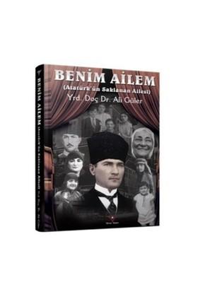 Benim Ailem: Atatürkün Saklanan Ailesi
