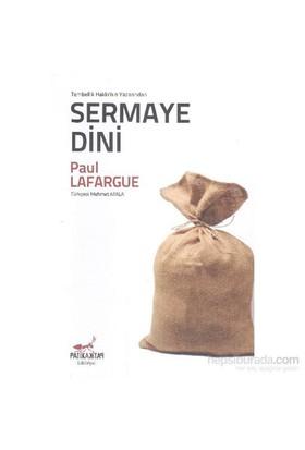 Sermaye Dini-Paul Lafargue