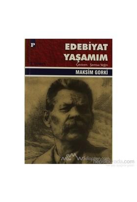 Edebiyat Yaşamım-Maksim Gorki