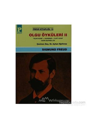 Olgu Öyküleri 2 - Sigmund Freud