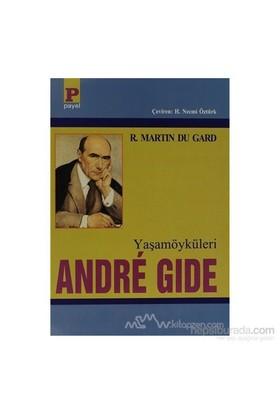 Yaşamöyküleri Andre Gide-Roger Martin Du Gard