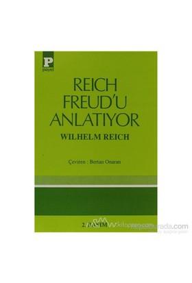 Reich Freud''U Anlatıyor-Wilhelm Reich