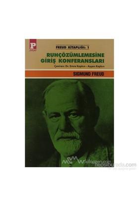 Ruhçözümlemesine Giriş Konferansları-Sigmund Freud
