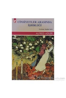 Cinsiyetler Arasında İşbirliği-Alfred Adler